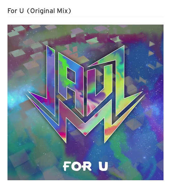 JAUZ For U (Original Mix)