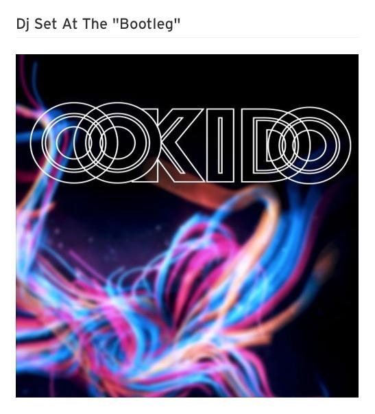 Oo KiDo Dj Set At The «Bootleg»
